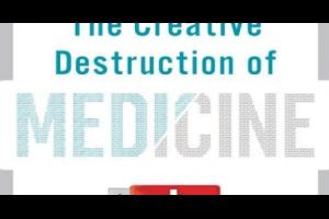 醫療的破壞式創新 (The Creative Destruction of Medicine) @ Murphy的書房